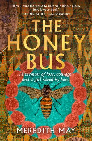The Honey Bus - Meredith May
